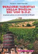 Percorsi turistici nella Puglia dei Vini DOC