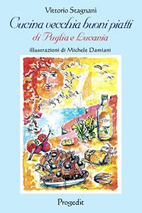 Cucina vecchia buoni piatti di Puglia e Lucania
