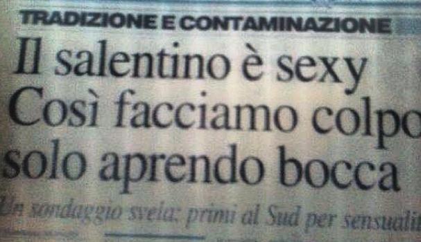 Il dialetto salentino: il più sexy tra quelli italiani