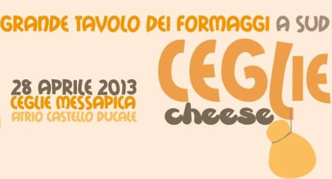 Ceglie Cheese: un evento dedicato ai formaggi