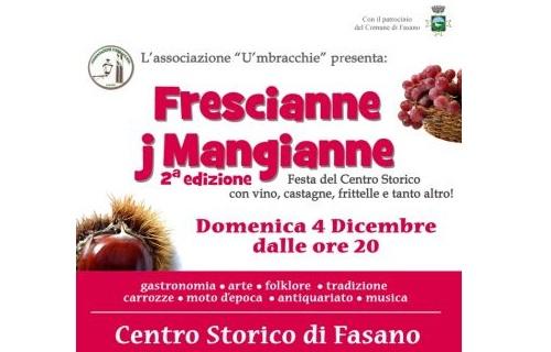 Il comune di Fasano festeggia con Frescianne j Mangianne