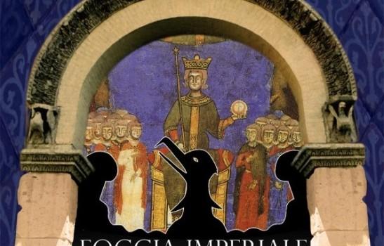 La Foggia Imperiale nel segno degli Svevi