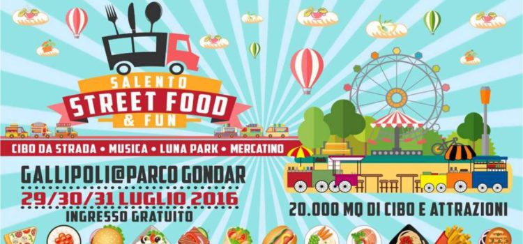 A Gallipoli il Salento Street Food and Fun