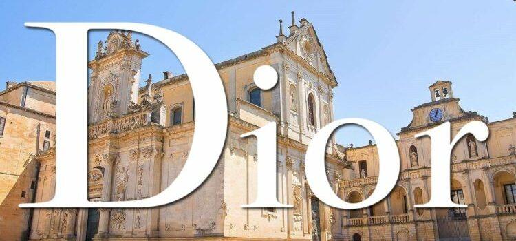 La sfilata di DIOR a Lecce, una promozione gratuita per il Salento e la Puglia