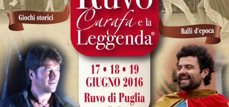 A Ruvo di Puglia l'appuntamento con Ruvo Carafa e la Leggenda
